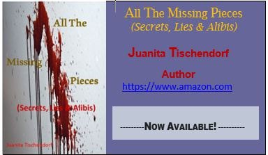 All The Missing Pieces - Juanita Tischendorf